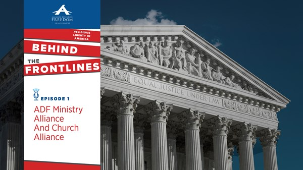 Behind the Front Lines of Religious Liberty: The Defenders