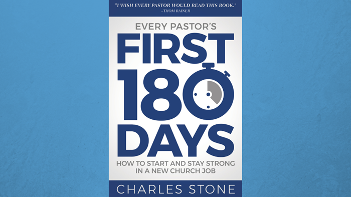 One-on-One with Charles Stone on 'Every Pastor's First 180 Days'