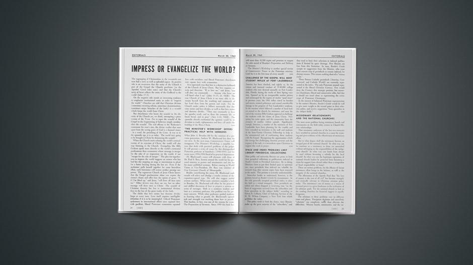 Impress or Evangelize the World?