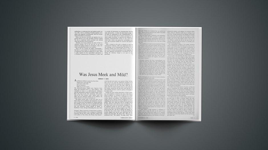Was Jesus Meek and Mild?