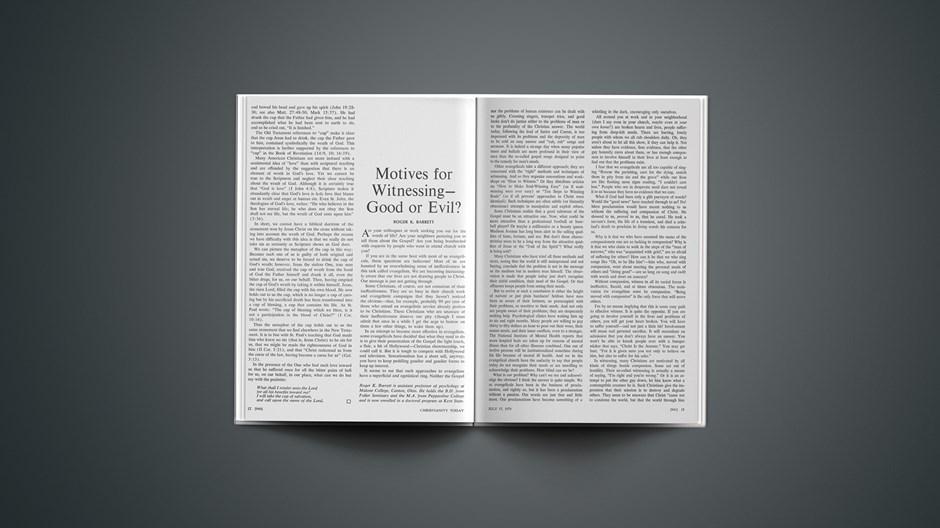 Motives for Witnessing—Good or Evil?