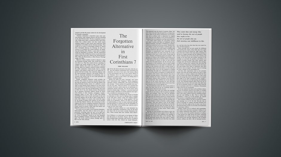 The Forgotten Alternative in First Corinthians 7
