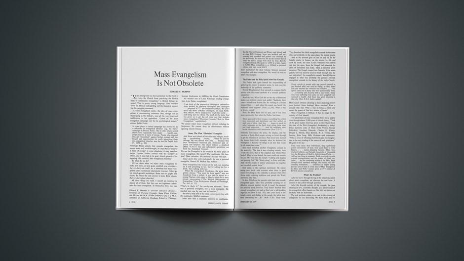 Mass Evangelism Is Not Obsolete